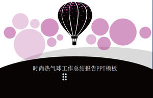 Fashion hot air balloon work summary report PPT template